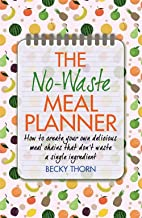 The No-Waste Meal Planner: Create Your Own…