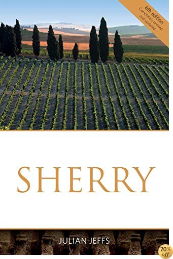 Sherry (The Classic Wine Library)