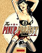 The Pinup Project by Graffito Books