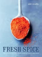 Fresh Spice: Vibrant Recipes for Bringing…