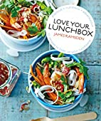 Love Your Lunchbox: 101 Recipes to Liven up…