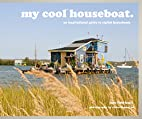 My Cool Houseboat: An Inspirational Guide to…