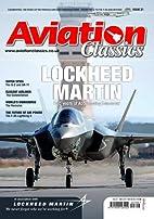 Lockheed Martin (Aviation Classics) by Tim…