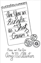 Are You as Single as That Cream? by Amy…