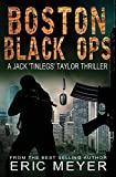 Meyer, Eric: Boston Black Ops (Jack 'Tinlegs' Taylor Thriller)