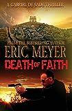 Meyer, Eric: Death of Faith (A Gabriel De Sade Thriller, book 3)
