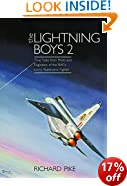 The Lightning Boys: 2: True Tales from Pilots and Engineers of the RAF's Iconic Supersonic Fighter