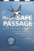 Safe Passage, how mobility affects people &…
