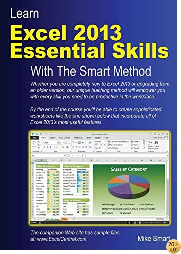 TLearn Excel 2013 Essential Skills with The Smart Method: Courseware tutorial for self-instruction to beginner and intermediate level