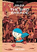 Hilda and the Bird Parade by Luke Pearson