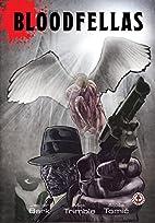 Bloodfellas by Jasper Bark