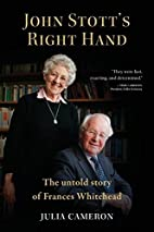 John Stott's Right Hand: The Untold…