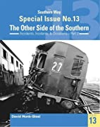 The Southern Way Special Issue No. 13: The…