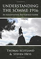 Understanding the Somme 1916: An…