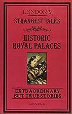London's Strangest Tales: Historical Royal…