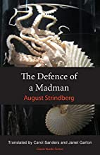 The Defence of a Madman by August Strindberg