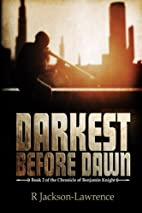 Darkest Before Dawn (The Chronicle of…
