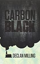 Carbon Black by Declan Milling