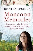 Monsoon Memories by Renita D'Silva