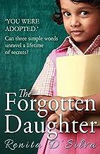 The Forgotten Daughter by Renita…