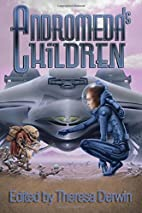 Andromeda's Children by Pauline E. Dungate