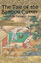 The Tale of the Bamboo Cutter and Other…