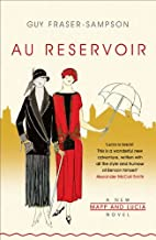 Au Reservoir: A New Mapp and Lucia Novel by…
