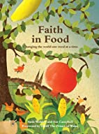 Faith in food : changing the world one meal…