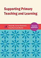 Supporting Primary Teaching and Learning…