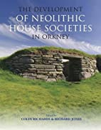 The Development of Neolithic House Societies…