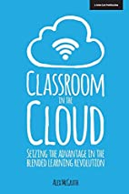 Classroom in the Clouds by Alex McGrath