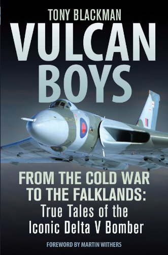 vulcan-boys-from-the-cold-war-to-the-falklands-true-tales-of-the-iconic-delta-v-bomber
