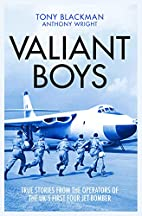 Valiant Boys: True Stories from the…