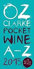 Pocket wine book 2015 : 7500 wines, 4000…