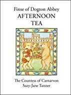 Finse of Dogton Abbey Afternoon Tea by The…