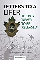 Letters to a Lifer: The Boy 'Never to be…