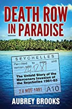 Death Row in Paradise: The Untold Story of…
