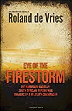 Eye of the Firestorm: The Namibian - Angolan…
