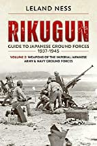 Rikugun: Guide to Japanese Ground Forces…