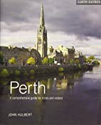 Perth: A Comprehensive Guide for Locals and…