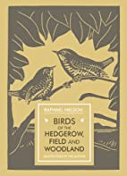 Birds of the Hedgerow, Field and Woodland…