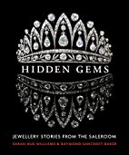 Hidden Gems: Stories from the Saleroom by…