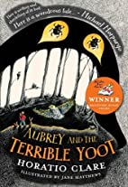 Aubrey and the Terrible Yoot by Horatio…