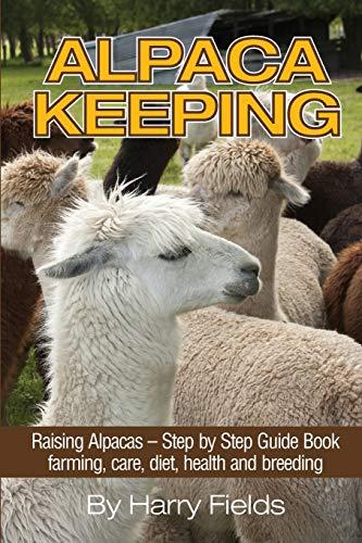 alpaca-keeping-raising-alpacas-step-by-step-guide-book-farming-care-diet-health-and-breeding