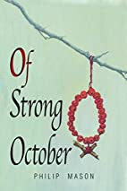 Of Strong October by Philip Mason