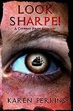 Look Sharpe! (Valkyrie) (Volume 3) by Karen…