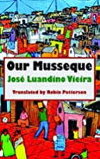 Our Musseque by Jose Luandino Vieira