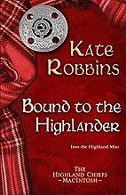 Bound to the Highlander (The Highland…