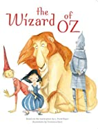 The Wizard of OZ: Classic Tales by L. Frank…