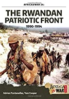 The Rwandan Patriotic Front 1990-1994…